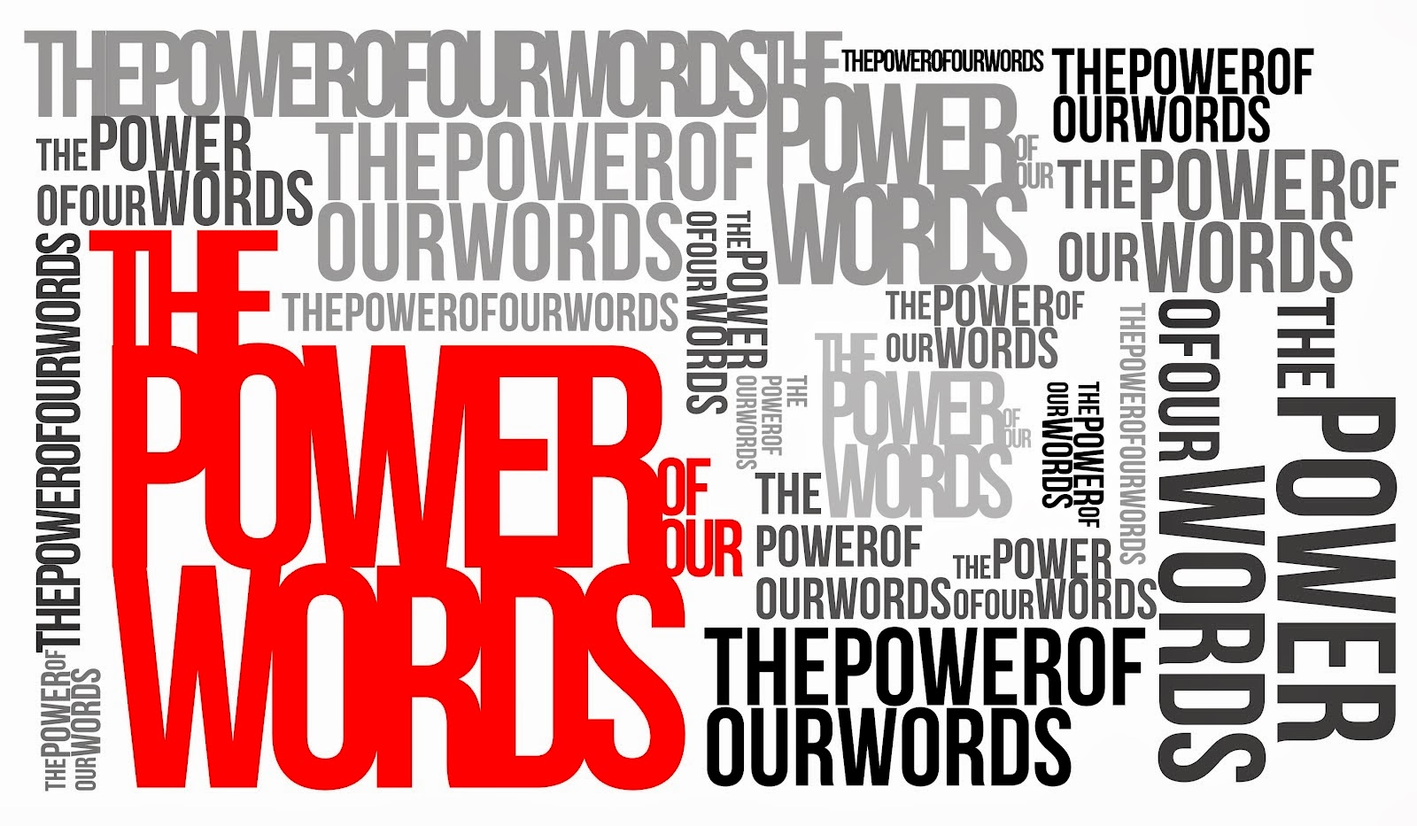 Why You MUST Harness the Power of Words in Your Life - Fired Up Daily